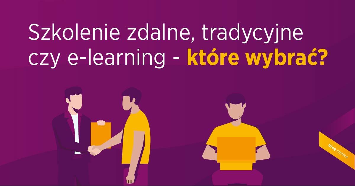 Szkolenie zdalne, tradycyjne czy e-learning - które wybrać?